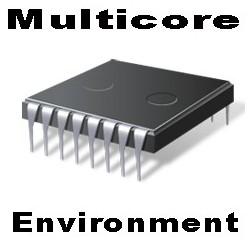 Multicore Environment